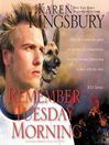 Remember Tuesday Morning (MP3): 9/11 Series, Book 3