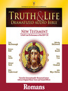 Truth and Life Dramatized Audio Bible New Testament (MP3): Romans