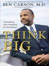 Think Big (eBook): Unleashing Your Potential for Excellence