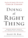 Doing the Right Thing (eBook): Making Moral Choices in a World Full of Options