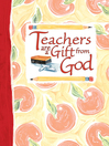 Teachers Are a Gift from God Greeting Book (eBook)