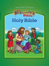 The King James Version Beginner's Bible, Holy Bible (eBook)