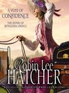 A Vote of Confidence (MP3): The Sisters of Bethlehem Springs Series, Book 1