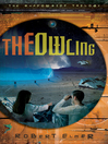The Owling (eBook): The Shadowside Trilogy, Book 2