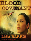 Blood Covenant (MP3): Mission Hope Series, Book 2