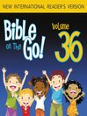 Bible on the Go, Volume 36 (MP3): The Twelve Disciples; Sermon on the Mount, Part 1 (Matthew 5-7, 10)
