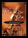 Turn Your Radio On (eBook)