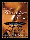 Turn Your Radio On (eBook)