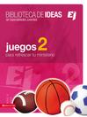 Biblioteca de ideas (eBook): Juegos 2