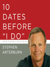 10 Dates Before 'I Do' (MP3): Insightful Dates for Finding the Love of Your Life