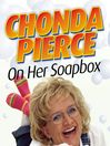 Chonda Pierce on Her Soapbox (MP3)