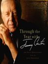 Through the Year with Jimmy Carter (MP3): 366 Daily Meditations from the 39th President
