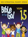 Bible on the Go, Volume 15 (MP3): The Story of Samuel (Samuel 1-3, 7-8)