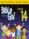 Bible on the Go, Volume 14 (MP3): The Story of Ruth (Ruth 1-4)