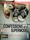 Confessions of a Not-So-Supermodel (MP3): Faith, Friends, and Festival Queens