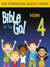 Bible on the Go, Volume 4 (MP3): The Story of Isaac and Rebecca; The Story of Jacob (Genesis 24-25, 27-29)