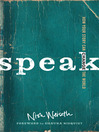 Speak (eBook): How Your Story Can Change the World