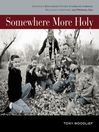 Somewhere More Holy (MP3): Stories from a Bewildered Father, Stumbling Husband, Reluctant Handyman, and Prodigal Son