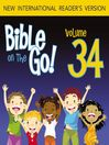 Bible on the Go, Volume 34 (MP3): The Early Life of Jesus (Luke 1-2; Matthew 2)