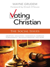 Voting as a Christian (eBook): The Social Issues