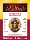Truth and Life Dramatized Audio Bible New Testament (MP3): Galatians, Ephesians, Philippians, and Colossians