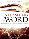 Unleashing the Word (eBook): Rediscovering the Public Reading of Scripture