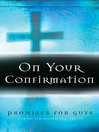 On Your Confirmation Promises for Guys (eBook): from the New International Version