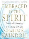 Embraced by the Spirit (MP3): The Untold Blessings of Intimacy with God