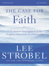 The Case for Faith Study Guide (eBook): Investigating the Toughest Objections to Christianity