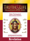 Truth and Life Dramatized Audio Bible New Testament (MP3): Revelation