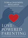 Love-Powered Parenting (eBook): Loving Your Kids the Way Jesus Loves You