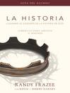 La Historia currículo, guía del alumno (eBook): Llegando al corazón de La Historia de Dios