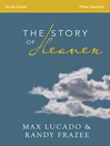 The Story of Heaven Study Guide (eBook): Exploring the Hope and Promise of Eternity