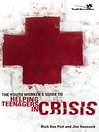 The Youth Worker's Guide to Helping Teenagers in Crisis (eBook)
