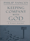 Keeping Company with God (eBook): A Prayer Journal