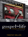 Gospel in Life Study Guide (eBook): Grace Changes Everything