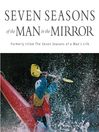 Seven Seasons of the Man in the Mirror (MP3): Guidance for Each Major Phase of Your Life