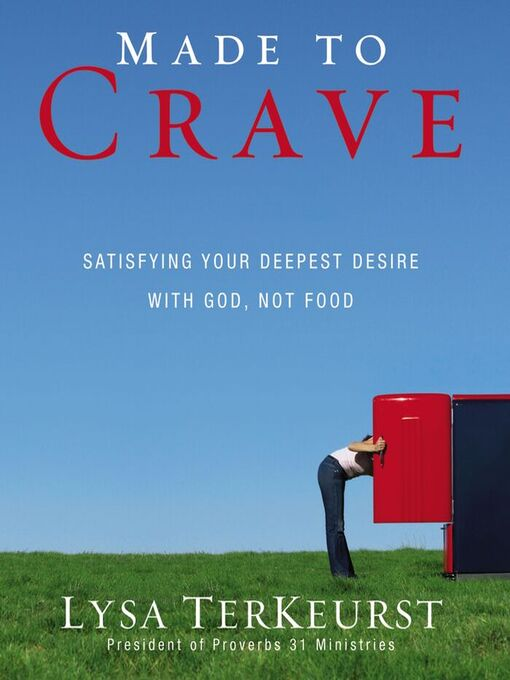 Made to Crave (MP3): Satisfying Your Deepest Desire with God, Not Food