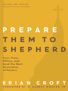 Prepare Them to Shepherd (eBook): Test, Train, Affirm, and Send the Next Generation of Pastors