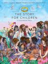 The Story for Children, a Storybook Bible (MP3)