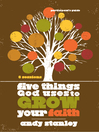 Five Things God Uses to Grow Your Faith Participant's Guide (eBook)