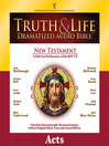Truth and Life Dramatized Audio Bible New Testament (MP3): Acts