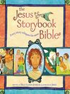 The Jesus Storybook Bible (MP3): Every story whispers his name