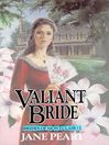 Valiant Bride (MP3): Brides of Montclair Series, Book 1