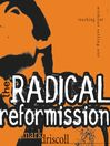 The Radical Reformission (MP3): Reaching Out without Selling Out