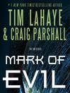 Mark of Evil (MP3): The End Series, Book 4