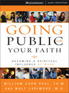 Going Public with Your Faith (MP3): Becoming a Spiritual Influence at Work