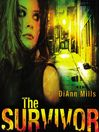 The Survivor (MP3): Crime Scene: Houston Series, Book 2