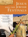 Jesus and the Jewish Festivals (eBook): Ancient Context, Ancient Faith Series, Book 4