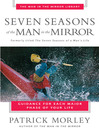 Seven Seasons of the Man in the Mirror (eBook): Guidance for Each Major Phase of Your Life